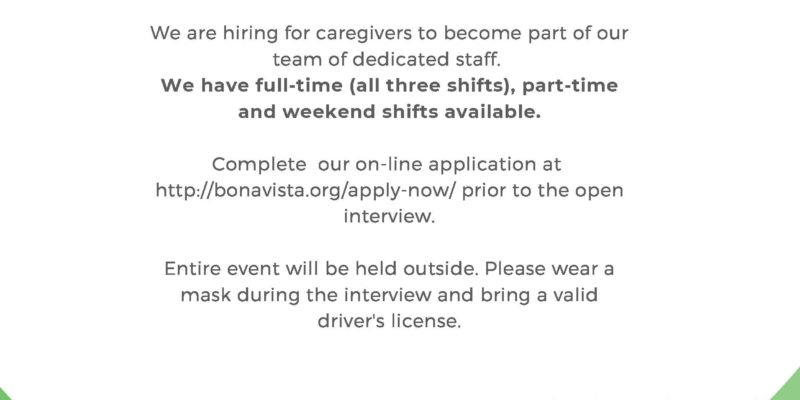 Open Interviews at Bona Vista on July 8th, 2020 starting at 10:00 AM